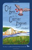 Old Ben and the Carrier Pigeon
