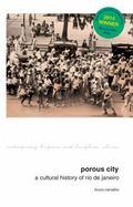 Porous City : A Cultural History of Rio de Janeiro
