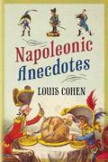 Napoleonic Anecdotes