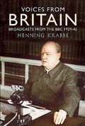 Voices from Britain : Broadcasts from the BBC, 1939-45