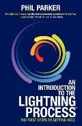Introduction to the Lightning Process : The First Steps to Total Health and Wellbeing