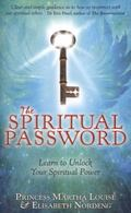 Spiritual Password : Learn to Unlock Your Spiritual Power