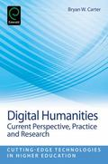 Digital Humanities : Current Perspective, Practice and Research