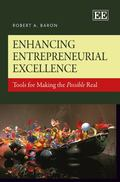 Enhancing Entrepreneurial Excellence : Tools for Making the Possible Real