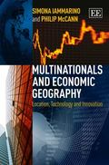 Multinationals and Economic Geography : Location, Technology and Innovation