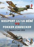 Nieuport 11/16 B�b� vs Eindecker : Western Front 1916