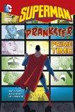 Prankster of Prime Time (Curious Fox: Superman Chapter Books)