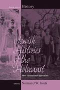 Jewish Histories of the Holocaust : New Transnational Approaches