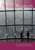 Museum Worlds - Volume 2: Museums as/in Public Spheres