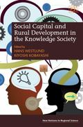 Social Capital and Rural Development in the Knowledge Society (New Horizons in Regional Scie...