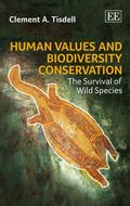 Human Values and Biodiversity Conservation: The Survival of Wild Species