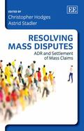 Resolving Mass Disputes : ADR and Settlement of Mass Claims