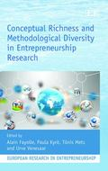 Conceptual Richness and Methodological Diversity in Entrepreneurial Research