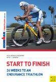 Start to Finish: 24 Weeks to an Endurance Triathlon