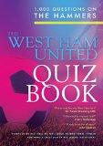 The Ultimate West Ham Quiz Book