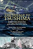 The Voyage to Tsushima: Rodjdestvensky's Russian Fleet, the Dogger Bank Incident & the Russo...