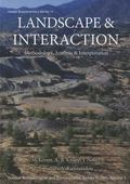 Landscape and Interaction: Troodos Survey Vol 1 : Methodology, Analysis and Interpretation