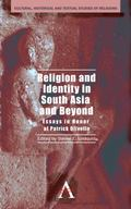 Religion and Identity in South Asia and Beyond : Essays in Honor of Patrick Olivelle
