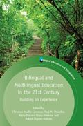 Bilingual and Multilingual Education in the 21st Century : Building on Experience