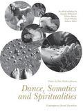 Dance, Somatics and Spiritualities : Contemporary Sacred Narratives