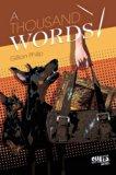 A Thousand Words (Thriller Shots)