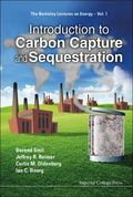 Introduction to Carbon Capture and Sequestration (Berkeley Lectures on Energy) (The Berkeley...