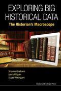 Exploring Big Historical Data : The Historian's Macroscope