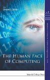 The Human Face of Computing (Advances in Computer Science and Engineering: Texts - Volume 9)