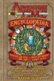 The Adventure Time Encyclopaedia: Inhabitants, Lore, Spells, and Ancient Crypt Warnings of t...