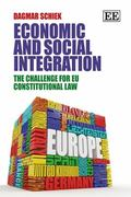 Economic and Social Integration : The Challenge for EU Constitutional Law