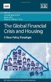 The Global Financial Crisis and Housing: A New Policy Paradigm (KDI series in Economic Polic...