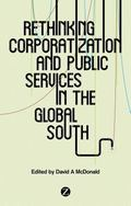 Corporatization and Public Services : In the Global South