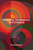 Behaviour, Development and Evolution