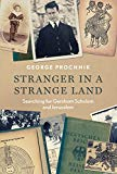 Stranger in a Strange Land: Searching for Gershom Scholem and Jerusalem [Hardcover] George P...