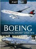Boeing : Commerical Aircraft Since 1919