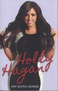 Holly Hagan - Not Quite a Geordie