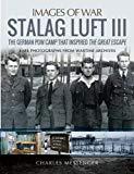 Stalag Luft III (Images of War)