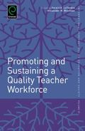 Promoting and Sustaining a Quality Teacher Workforce