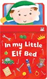 In My Little Elf Bed (In My Little Bed Counting Books)