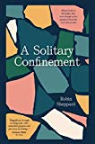 A Solitary Confinement: Always look on the bright side, even though you're paralysed from th...