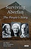 Surviving Aberfan: The People's Story