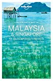 Best of Malaysia & Singapore (Travel Guide)