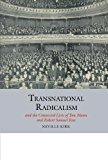 Transnational Radicalism and the Connected Lives of Tom Mann and Robert Samuel Ross (Studies...