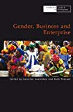 Gender, Business and Enterprise (Working in Gender & Development)