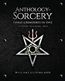 Anthology Sorcery: Three Grimoires In One - Volumes 1, 2 & 3