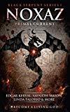 NOXAZ: Primal Current (Black Serpent Series)