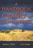 A Handbook to the Cradle of Humankind