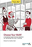 Choose Your WoW!: A Disciplined Agile Delivery Handbook for Optimizing Your Way of Working (...