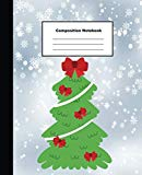 Composition Notebook: Green Christmas Tree with Red Ribbon on Snow Flake Wide Ruled Note