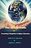 The ATLAS Guide  to  Promoting  Collegiality in Higher Education